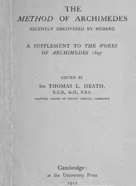 Suplemento de 1912 a la edición de 1897 de Heiberg con El Método encontrado en el palimpsesto de Constantinopla.