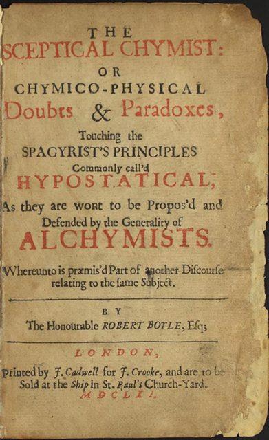 «El químico escéptico», Robert Boyle. Londres, 1661. Primera edición.