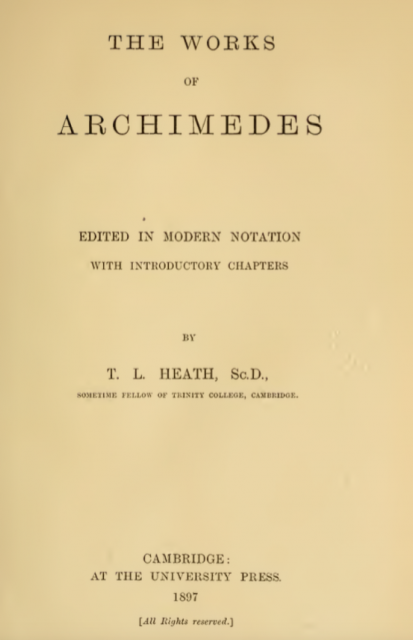 En la portada de Los trabajos de Arquímedes, Heiberg anuncia la principal novedad: contienen notación matemática moderna.
